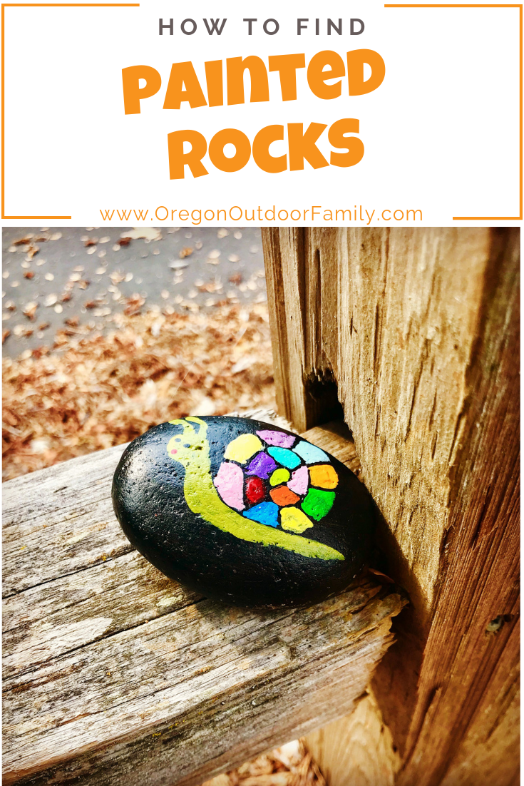 How to find painted rocks in Oregon - Oregon Outdoor Family