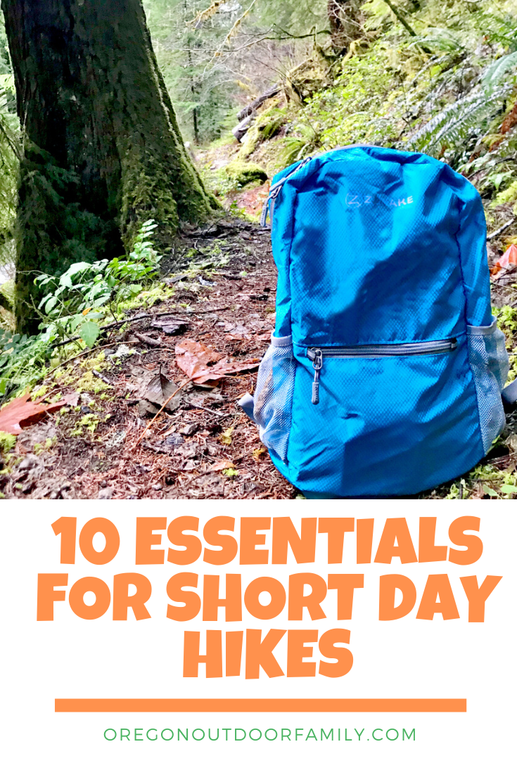 10 essentials for short day hikes in oregon